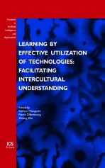 Learning by Effective Utilization of Technologies: Facilitating Intercultural Understanding