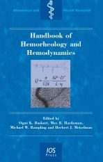 Handbook of Hemorheology and Hemodynamics