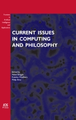Current Issues in Computing and Philosophy