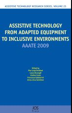 Assistive Technology from Adapted Equipment to Inclusive Environments
