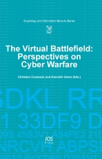 The Virtual Battlefield: Perspectives on Cyber Warfare