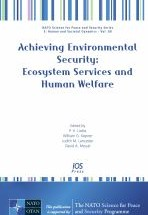 Achieving Environmental Security: Ecosystem Services and Human Welfare