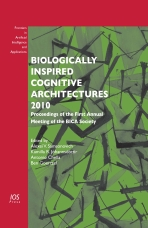 Biologically Inspired Cognitive Architectures 2010