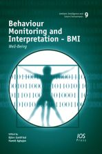 Behaviour Monitoring and Interpretation – BMI