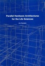 Parallel Hardware Architectures for the Life Sciences
