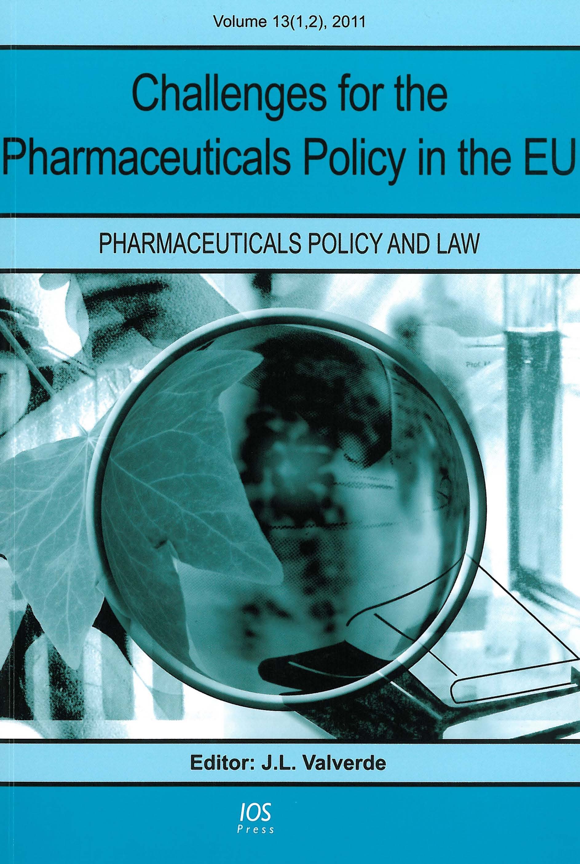 Challenges for the Pharmaceuticals Policy in the EU