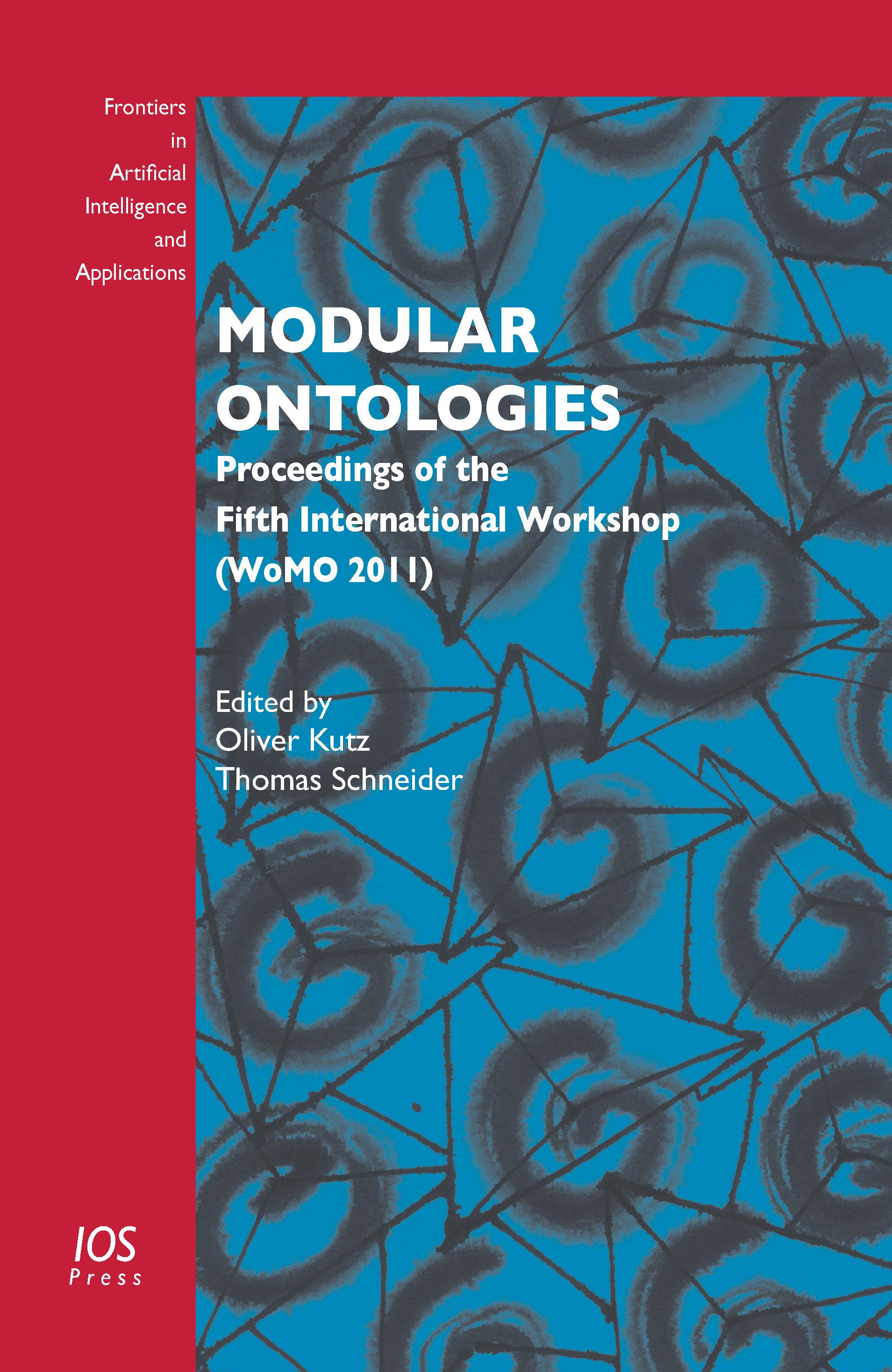 Modular Ontologies - 978-1-60750-798-7