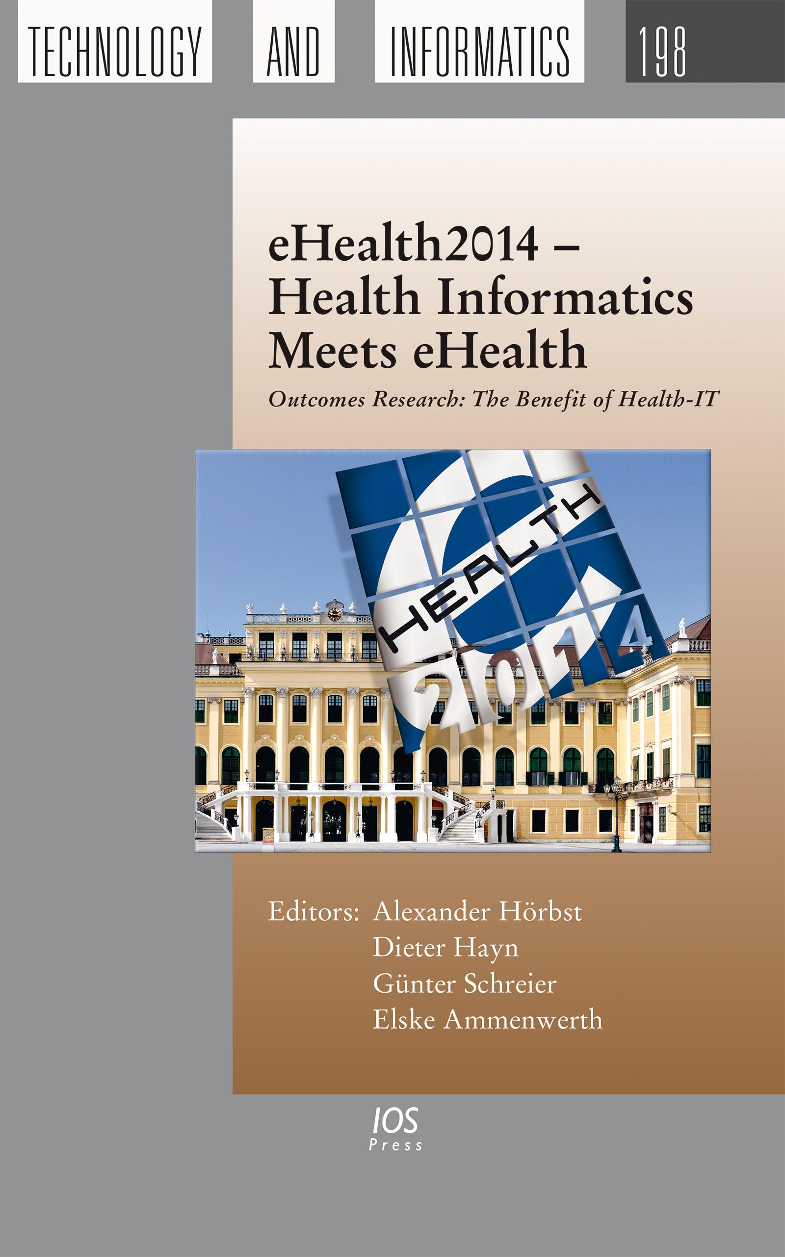 eHealth2014 – Health Informatics Meets eHealth